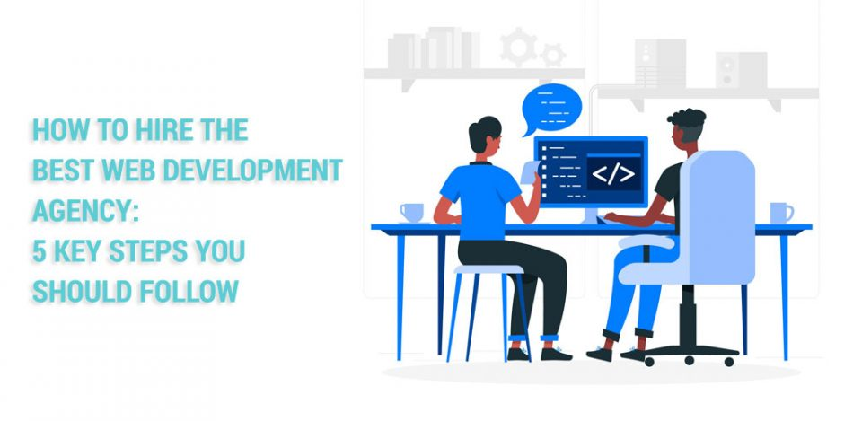 How-to-Hire-the-Best-Web-Development-Agency